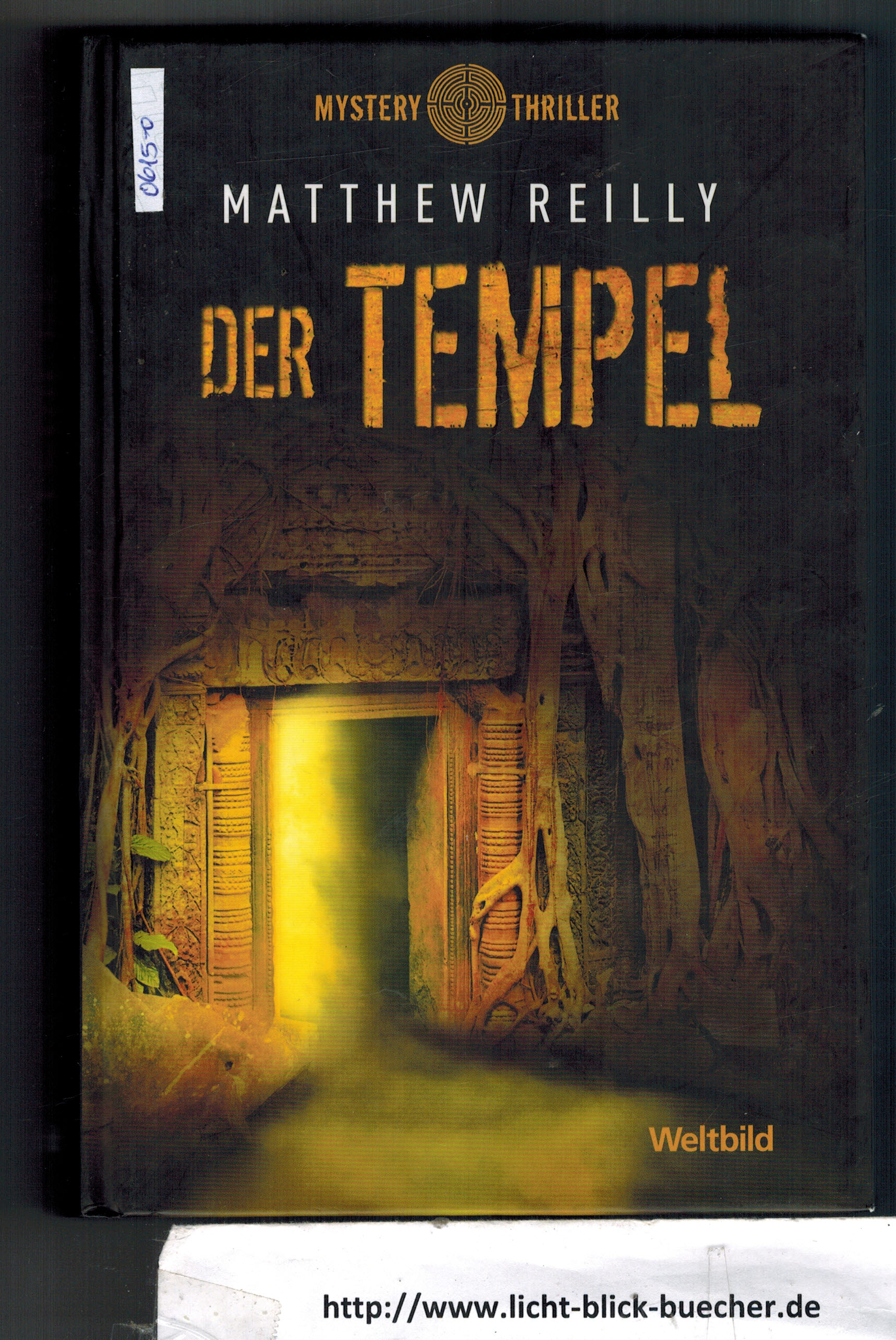 Der Tempel  Matthew Reilly