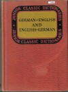 Junior Classic German DictionaryGerman-English and English-GermanJ. E. Wessely