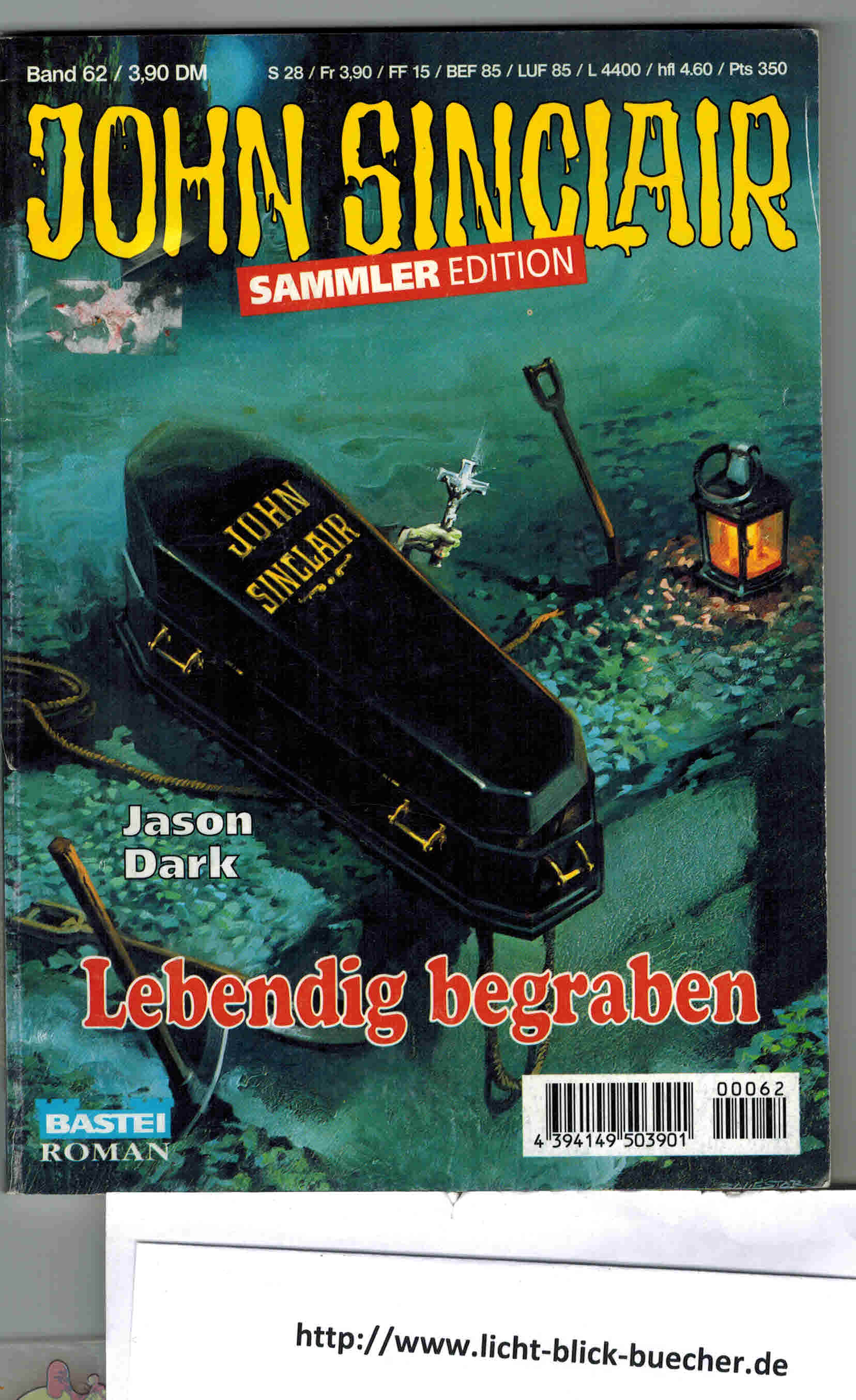Lebendig begraben John Sinclair Sammleredition Band 62 Jason Dark