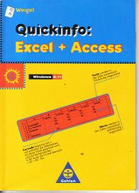 Excel +Access Quickinfos	Weigel