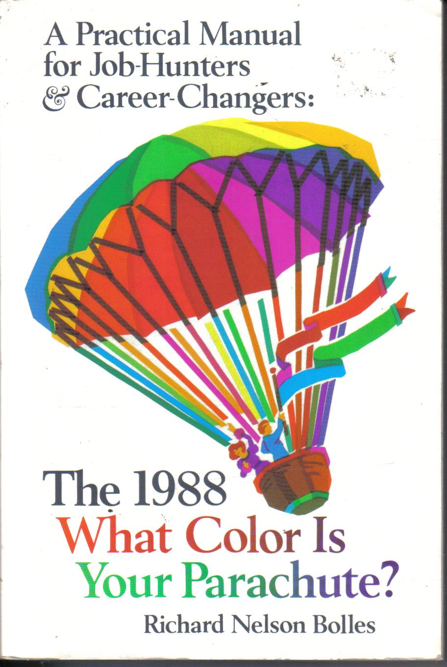 The 1988 What Colour is Your Parachute?Richard Nelson Bolles