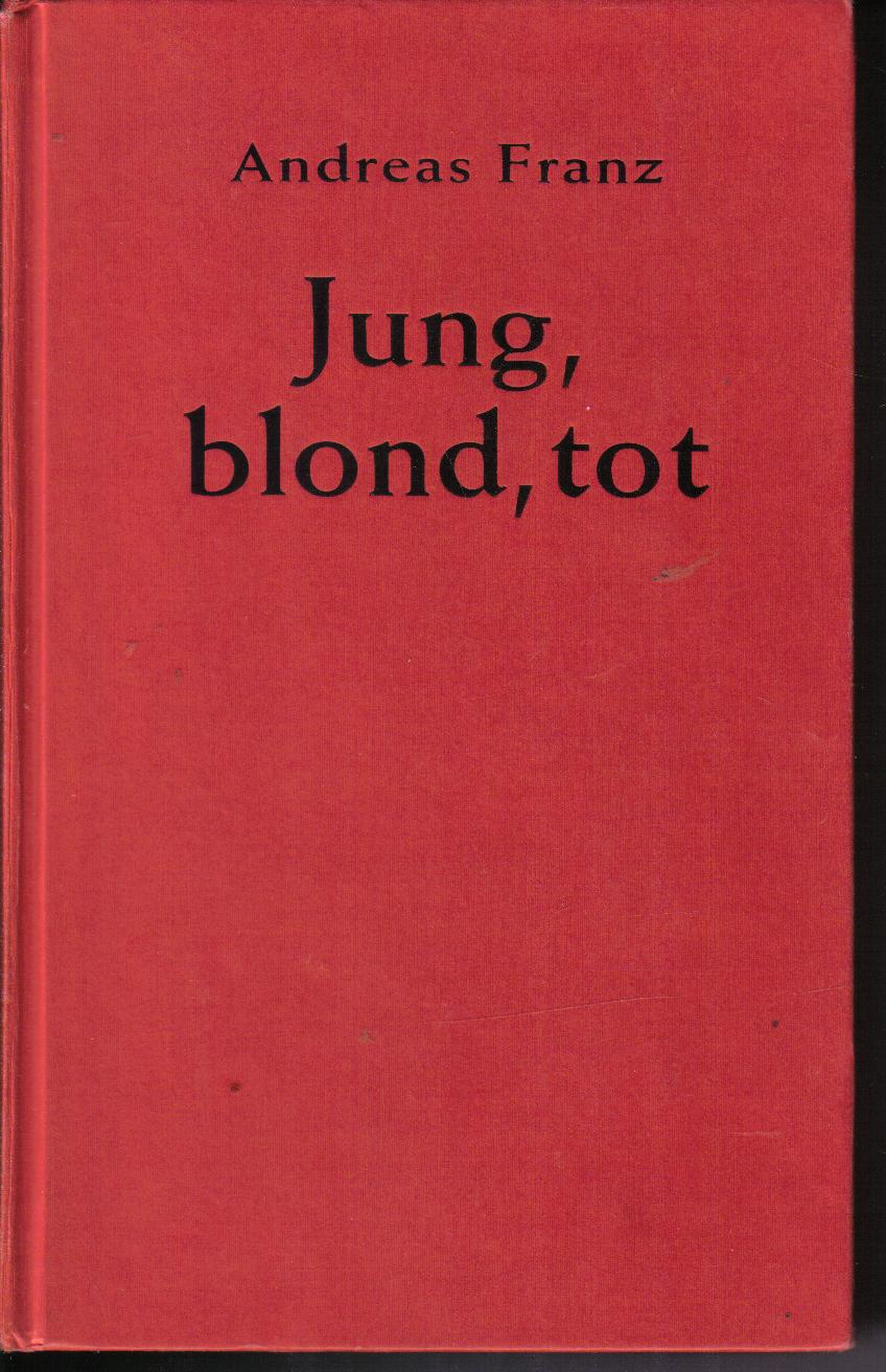 Jung  blond  totAndreas Franz