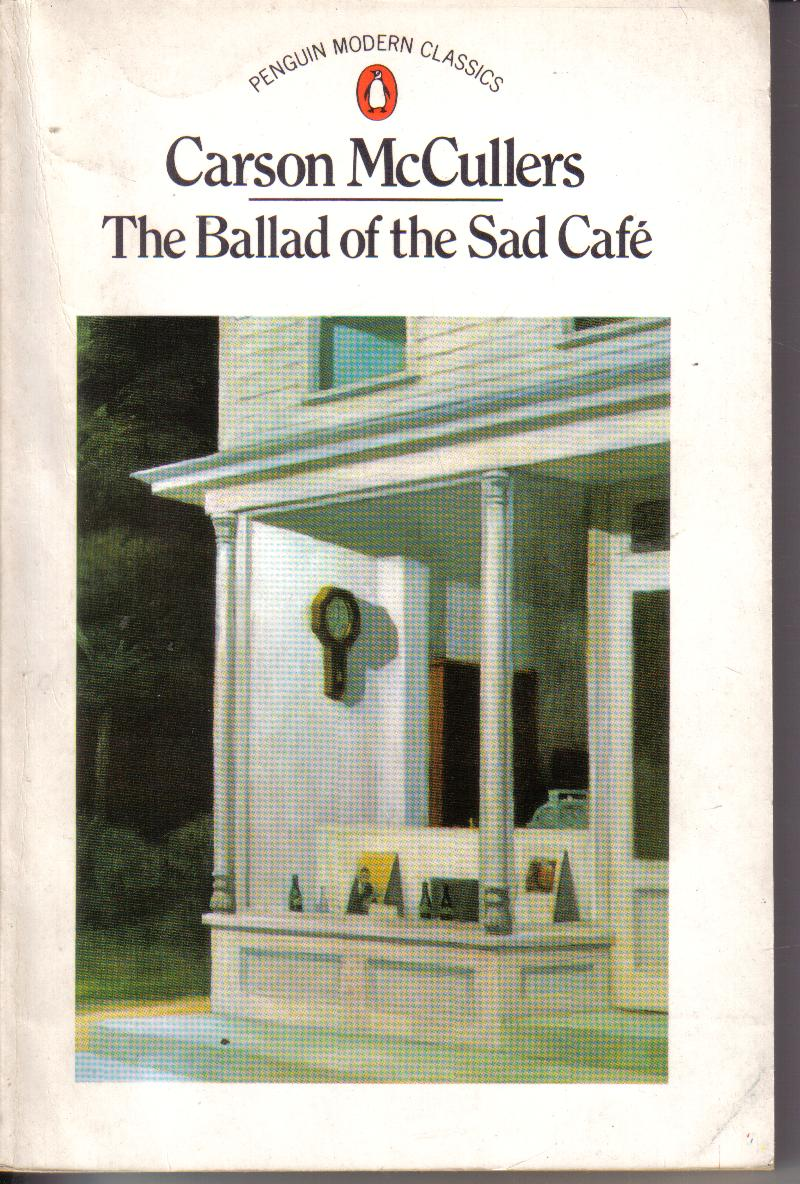 The Ballad OF The Sad CafeCarson McCullers