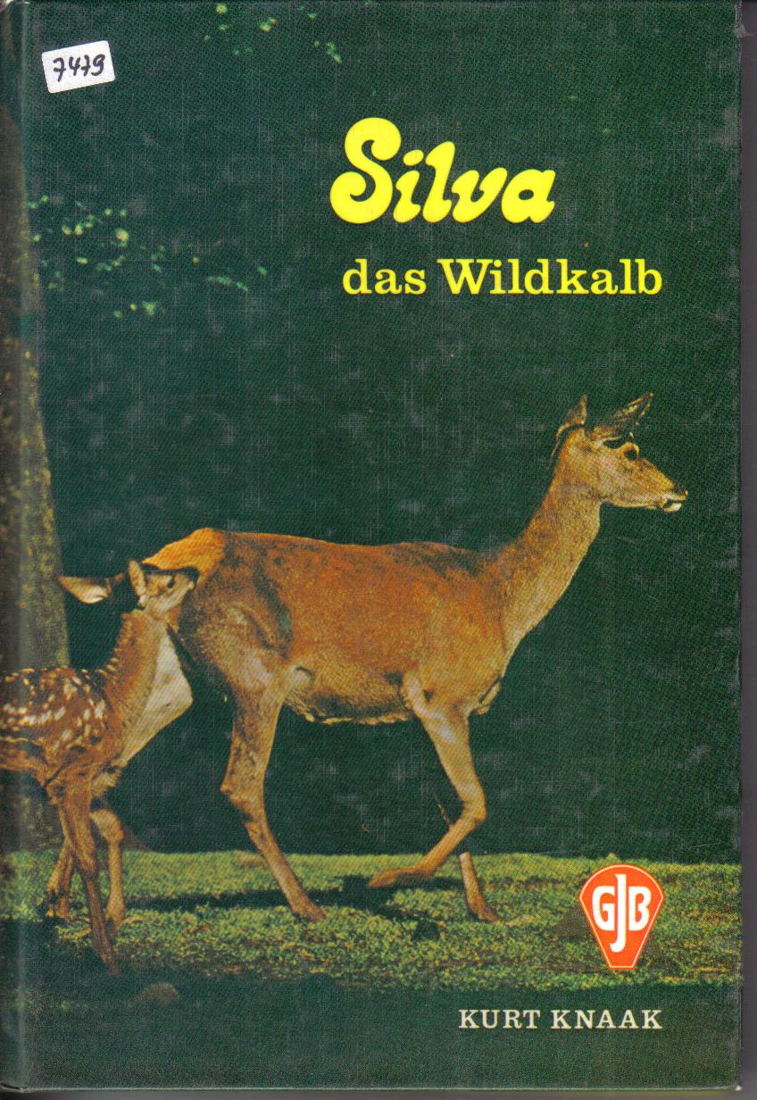 Silva das WildkalbKurt Knaak