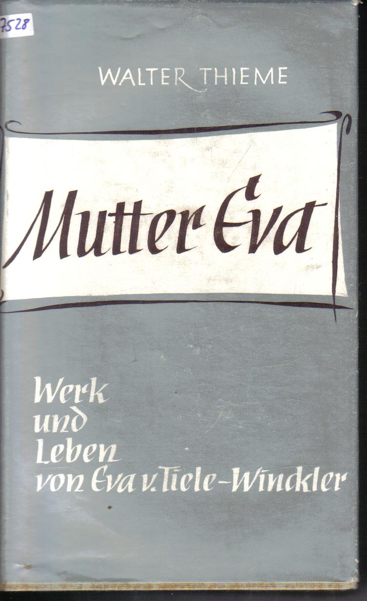 Mutter EvaWalter Thieme