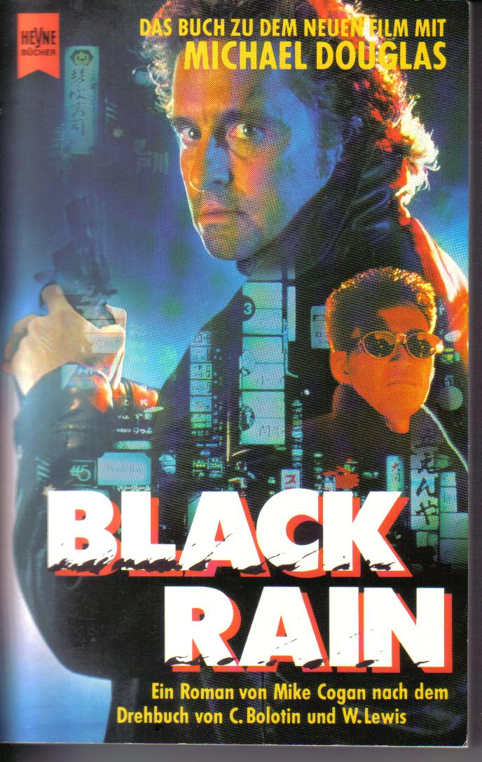Black Rain  Mike Cogan