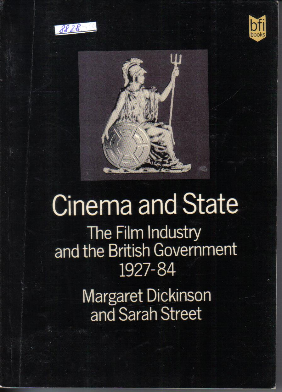 Cinema and StateMargaret Dickinson and Sarah Street