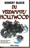 Du verdammtes HollywoodRobert Bloch