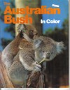 The Australian Bush  in colour