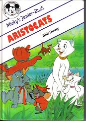 Micky`s Junior Buch : ARISTOCATSWalt Disney