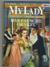 MY LADY Band 118 Das falsche Orakel CLARICE PETERS
