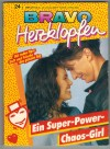 Bravo Herzklopfen  Band 88  Ein Super-Power-Chaos-GirlTAMARA WHITE