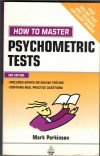 How to Master Psychometric TestsMark Parkinson