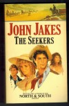 The SeekersJOHN JAKES