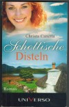 Schottische Disteln CHRISTA CANETTA